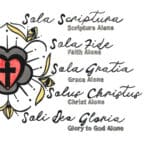 The Five Solas Project – 500 Year Anniversary, the Reformation